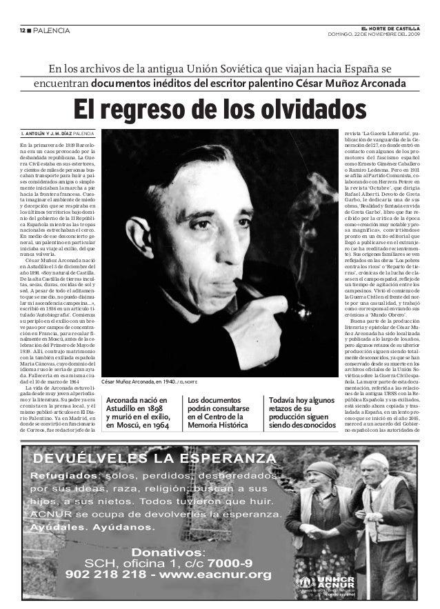 12 N PALENCIA EL NORTE DE CASTILLA DOMINGO, 22 DE NOVIEMBRE DEL 2009 I. ANTOLÍN Y J. M. DÍAZ PALENCIA En la primavera de 1...
