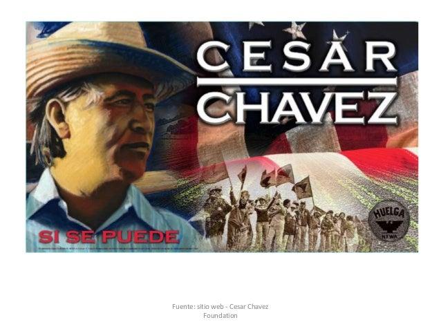 Fuente: sitio web - Cesar Chavez Foundation