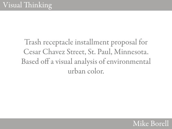Visual   inking      Trash receptacle installment proposal for     Cesar Chavez Street, St. Paul, Minnesota.     Based o a...