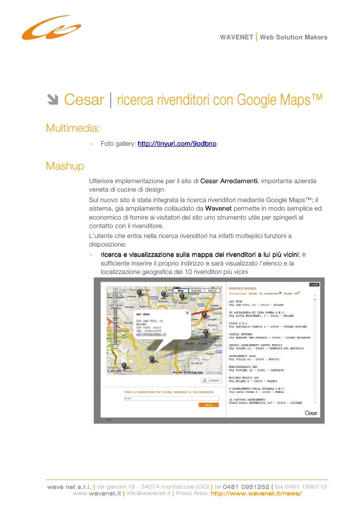 WAVENET | Web Solution Makers          Cesar | ricerca rivenditori con Google Maps™ Multimedia:               -   Foto gal...