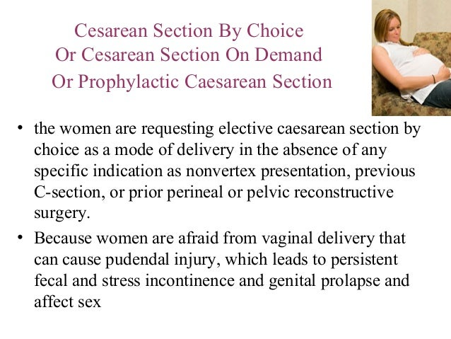 Not Afraid of the Cesarean Section