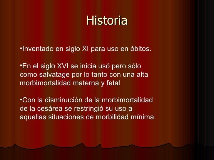 Historia <ul><li>Inventado en siglo XI para uso en óbitos. </li></ul><ul><li>En el siglo XVI se inicia usó pero sólo como ...