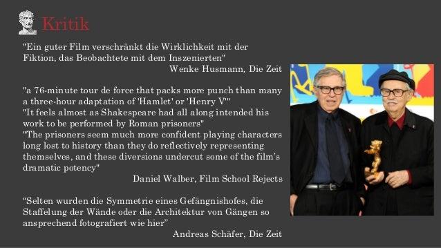 """Kritik """"Ein guter Film verschränkt die Wirklichkeit mit der Fiktion, das Beobachtete mit dem Inszenierten"""" Wenke Husmann, ..."""