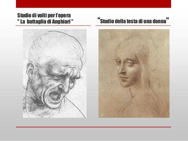 """Studio di volti per l'opera"""" La battaglia di Anghiari """"   """"Studio della testa di una donna"""""""