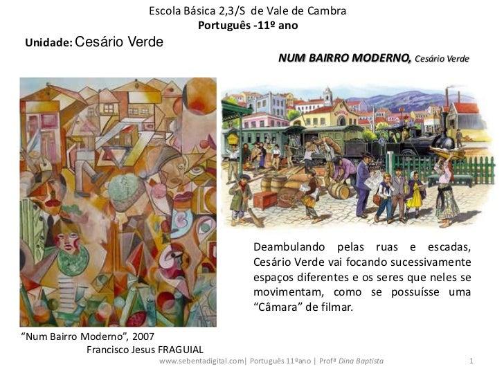 Escola Básica 2,3/S de Vale de Cambra                                   Português -11º ano Unidade: Cesário Verde         ...