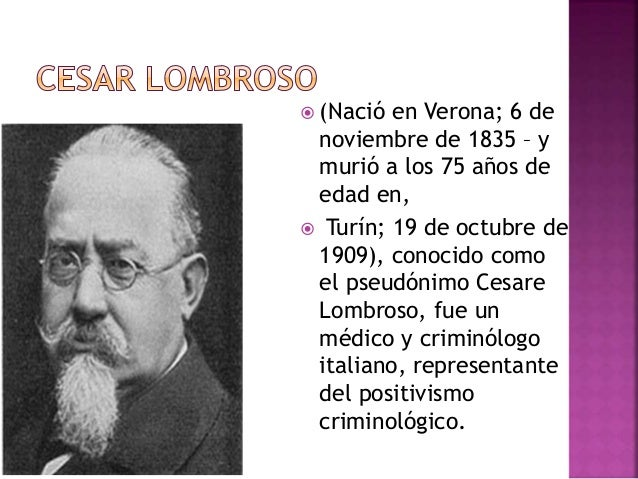 cesare lombroso the father of modern criminology Cesare lombroso was the founder of the italian school of positivist criminology he rejected the established classical school, which held that crime was a characteristic trait of human nature and that rational choices were the foundation of behavior.
