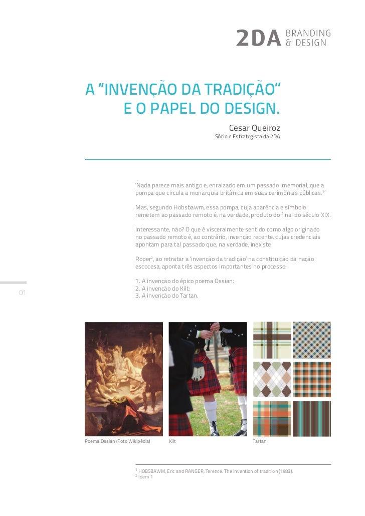 A ''INVENÇÃO DA TRADIÇÃO''           E O PAPEL DO DESIGN.                                                                 ...