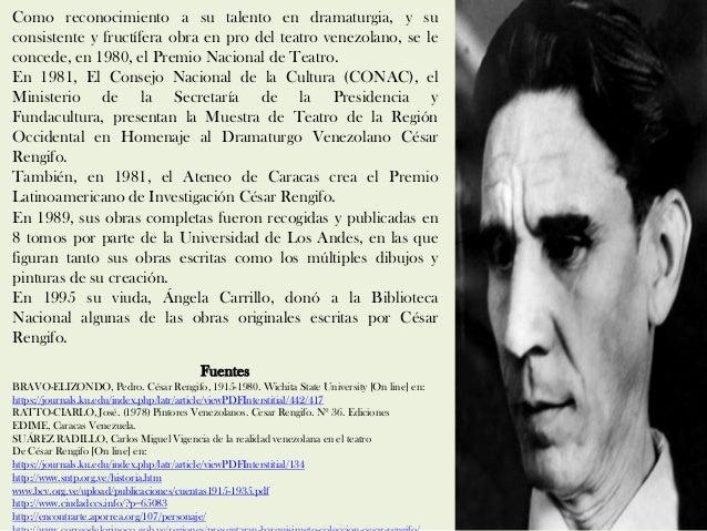 Como reconocimiento a su talento en dramaturgia, y su consistente y fructífera obra en pro del teatro venezolano, se le co...