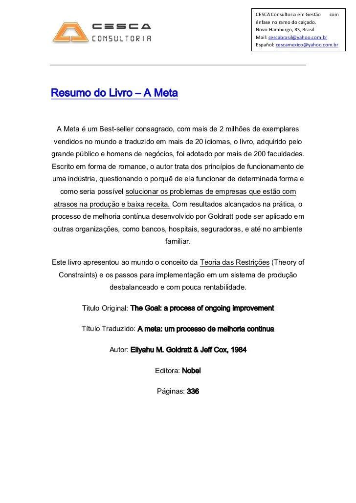 Resumo do Livro – AMeta<br />A Meta é um Best-seller consagrado, com mais de 2 milhões de exemplares vendidos no mundo e ...