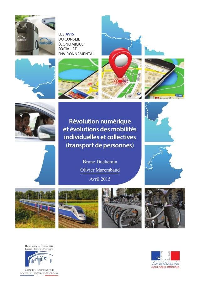 LES AVIS DU CONSEIL ÉCONOMIQUE SOCIAL ET ENVIRONNEMENTAL Révolution numérique et évolutions des mobilités individuelles et...