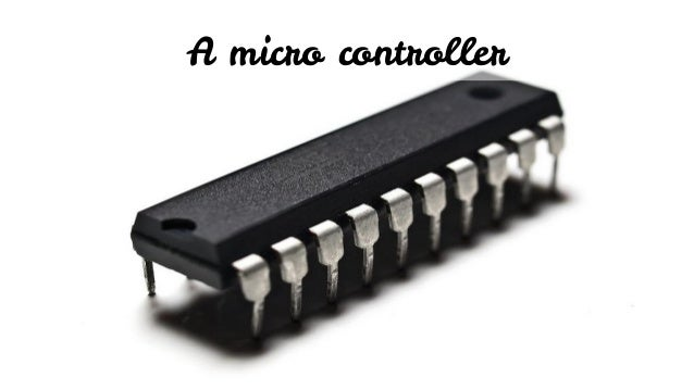 A micro controller