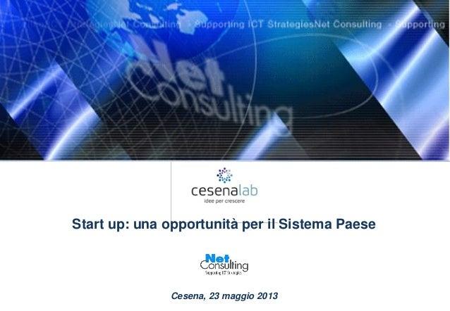 Start up: una opportunità per il Sistema PaeseCesena, 23 maggio 2013