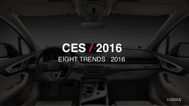 CES / 2016 EIGHT TRENDS / 2016