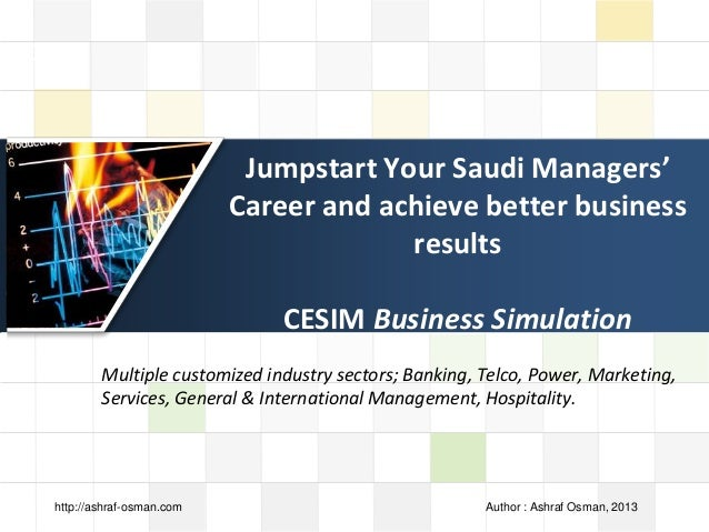 LOGO Jumpstart Your Saudi Managers' Career and achieve better business results CESIM Business Simulation Multiple customiz...
