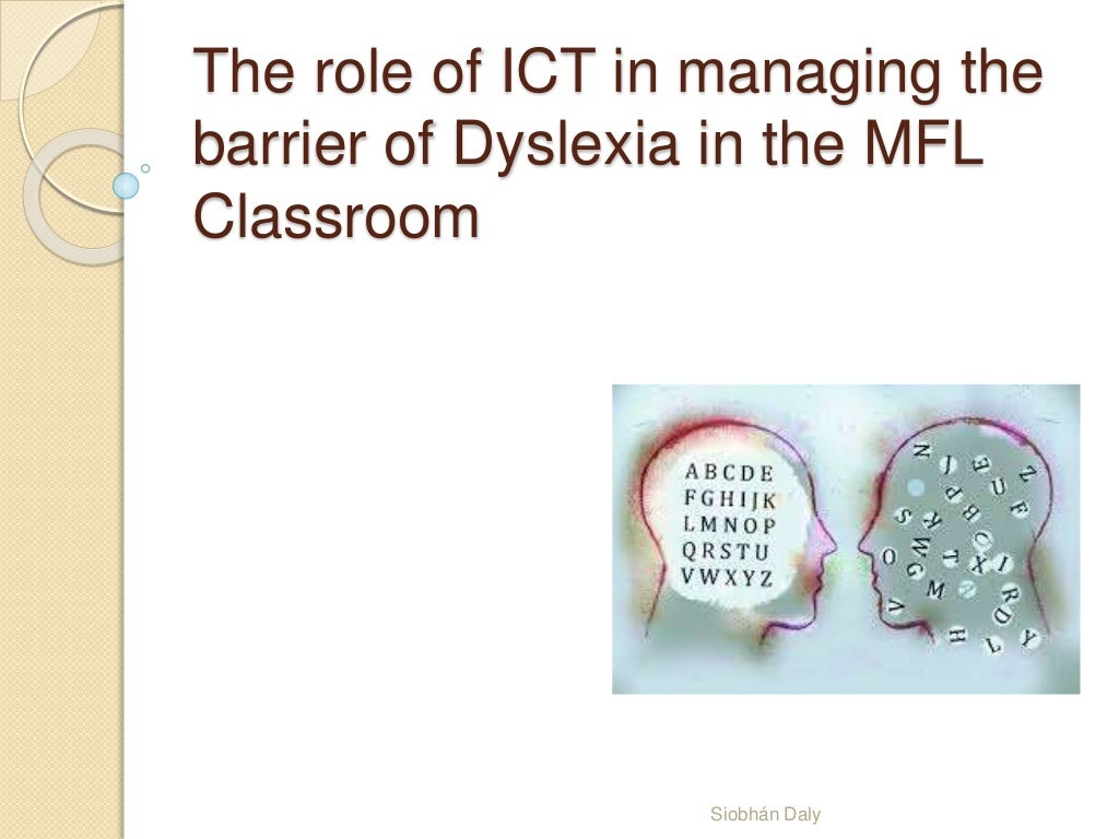 Using ICT To Manage Dyslexia with MFL Learning