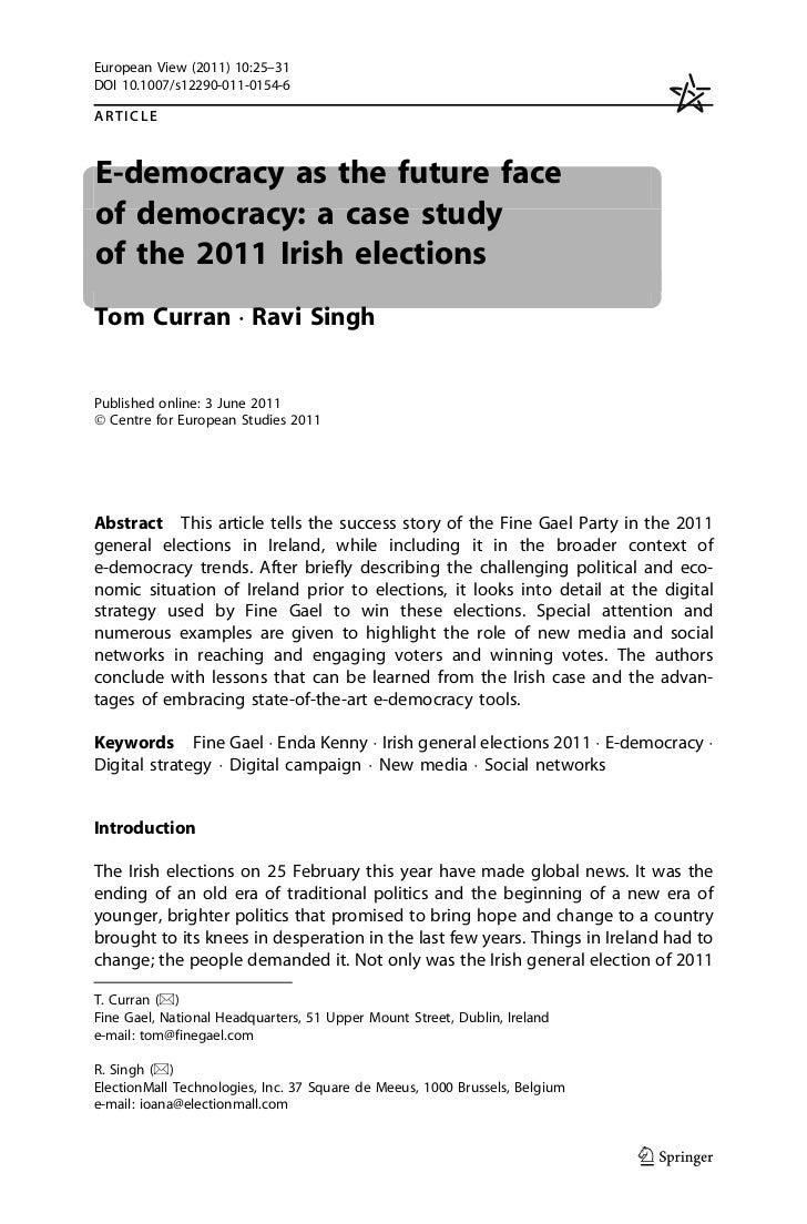 European View (2011) 10:25–31DOI 10.1007/s12290-011-0154-6ARTICLEE-democracy as the future faceof democracy: a case studyo...