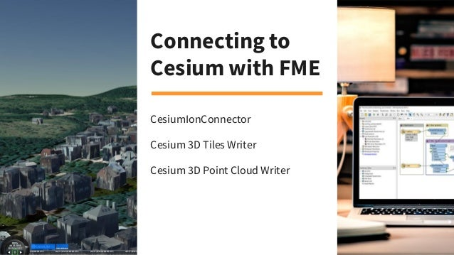 Visualizing Data in a Web Browser with Cesium ion & FME