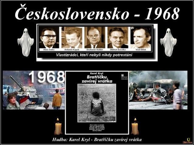 Československo - 1968    Hudba: Karel Kryl - Bratříčku zavírej vrátka