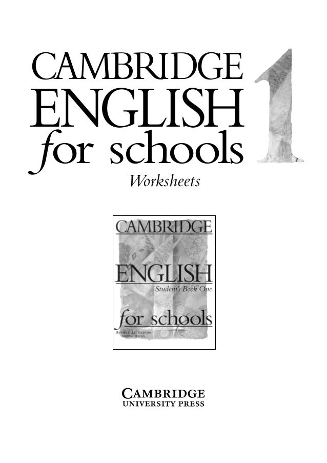 CAMBRIDGE ENGLISH for schoolsWorksheets