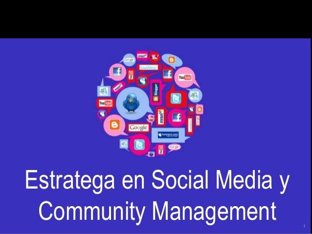 Estratega en Social Media y Community Management 1
