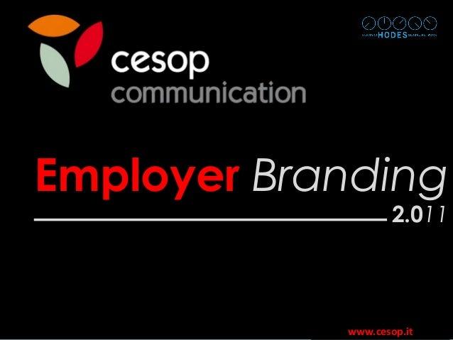www.cesop.it EmployerEmployer BrandingBranding 2.02.01111