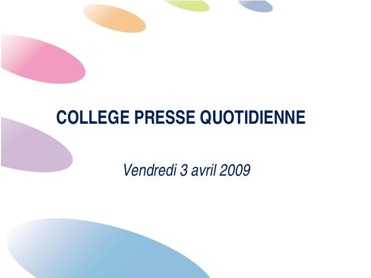 COLLEGE PRESSE QUOTIDIENNE        Vendredi 3 avril 2009                                   1