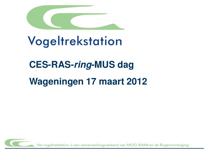 CES-RAS-ring-MUS dagWageningen 17 maart 2012