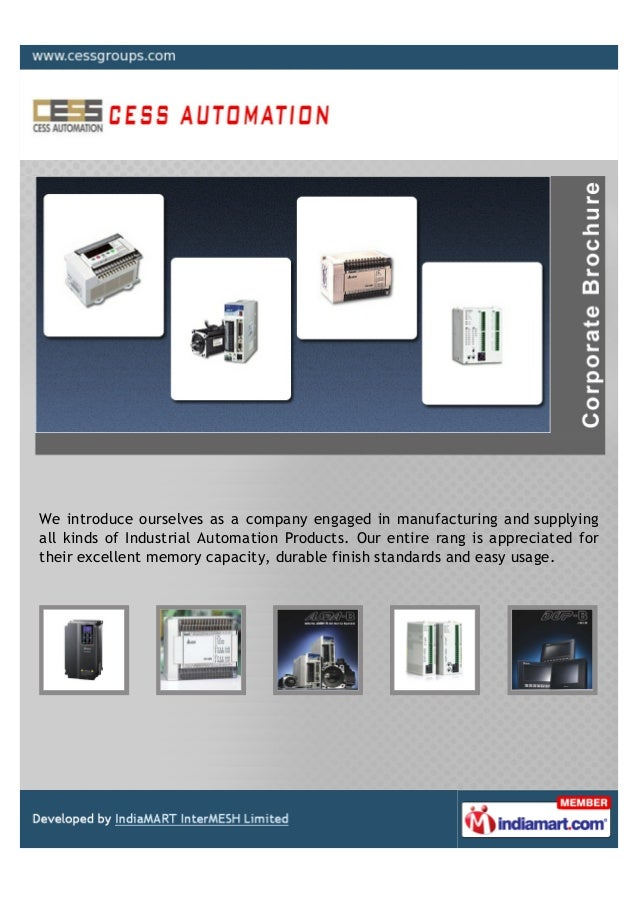 We introduce ourselves as a company engaged in manufacturing and supplyingall kinds of Industrial Automation Products. Our...