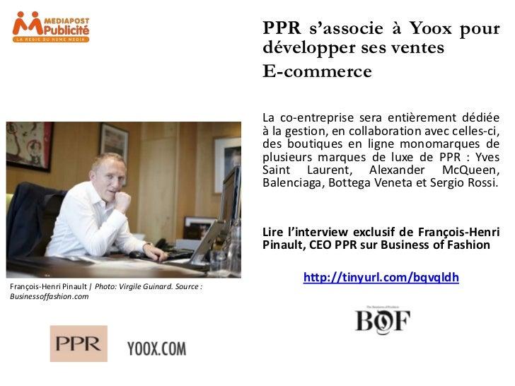 PPR s'associe à Yoox pour                                                            développer ses ventes                ...