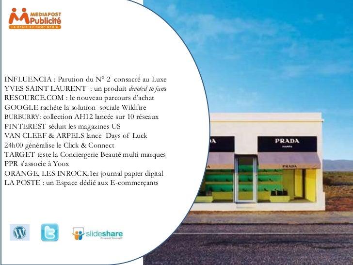 INFLUENCIA : Parution du N° 2 consacré au LuxeYVES SAINT LAURENT : un produit devoted to fansRESOURCE.COM : le nouveau par...