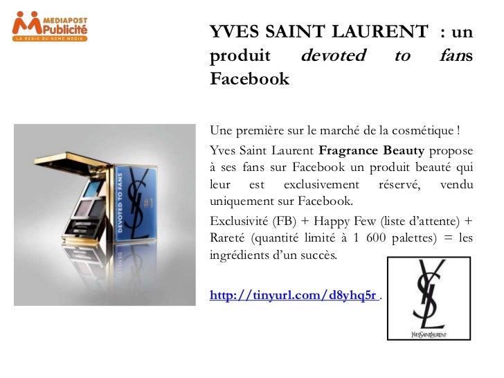 YVES SAINT LAURENT : unproduit devoted to fansFacebookUne première sur le marché de la cosmétique !Yves Saint Laurent Frag...