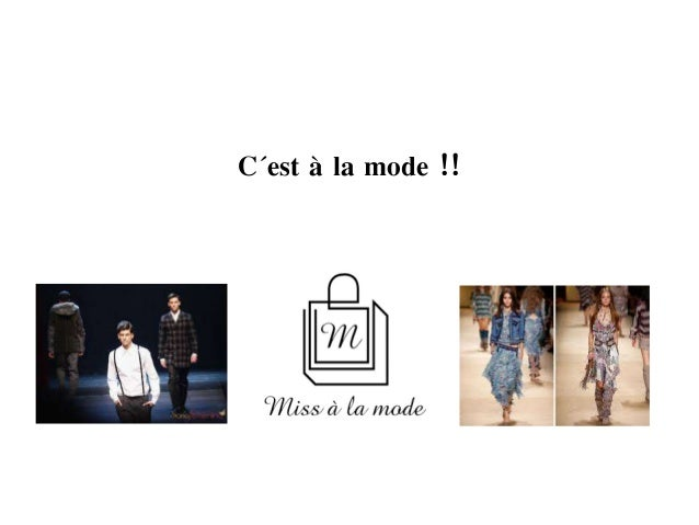 C´est à la mode !!