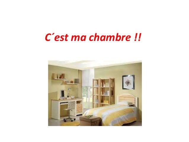C´est ma chambre !!