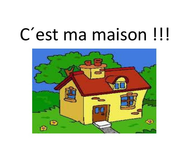 C est ma maison for As tu un animal a la maison
