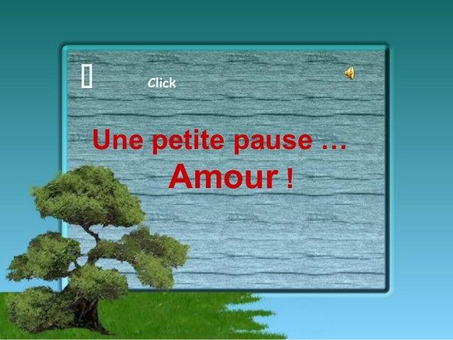 Une petite pause … Amour !   Click