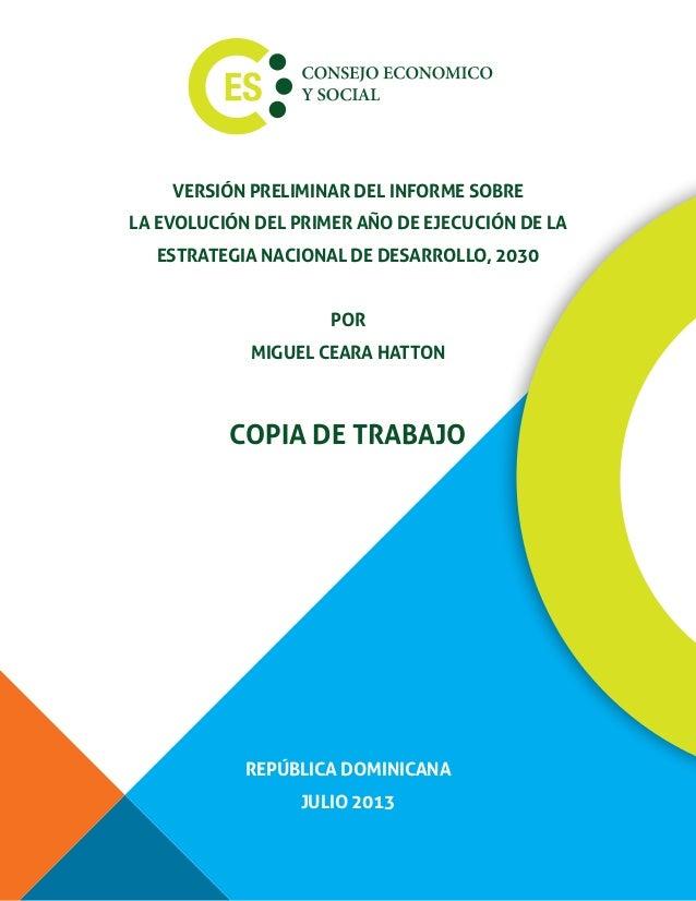 VERSIÓN PRELIMINAR DEL INFORME SOBRE  LA EVOLUCIÓN DEL PRIMER AÑO DE EJECUCIÓN DE LA  ESTRATEGIA NACIONAL DE DESARROLLO, 2...