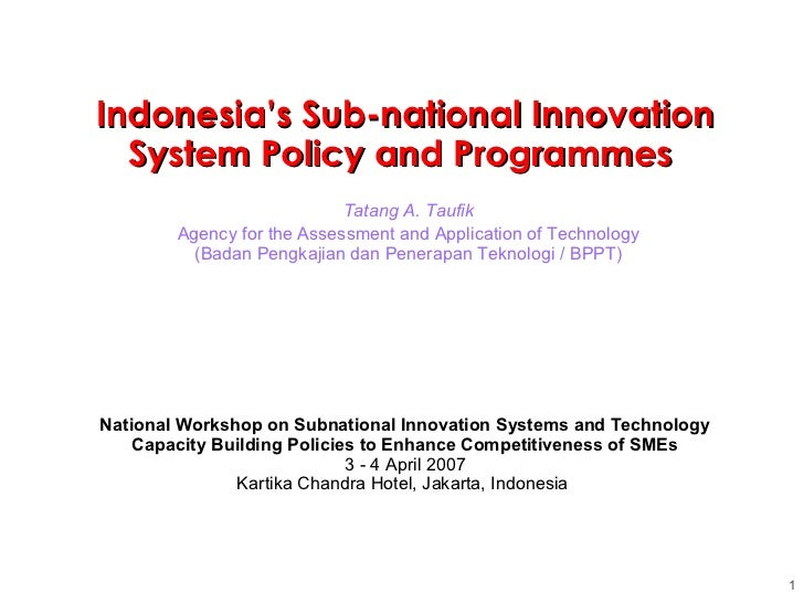Tatang A. Taufik Agency for the Assessment and Application of Technology (Badan Pengkajian dan Penerapan Teknologi / BPPT)...