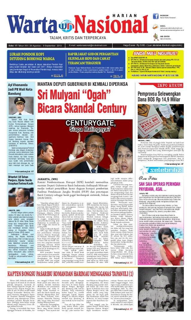 E-mail: wartanasional@rocketmail.comEdisi 17/ Tahun XIII / 26 Agustus - 9 September 2013 Harga Eceran : Rp 5.000,- ( Luar ...