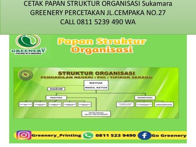 CALL 0811 5239 490 WA Cetak Papan Struktur Organisasi  Sukamara Slide 2