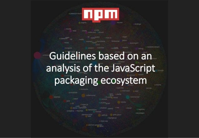 Guideline 1: Inspect your potential dependencies • Is the target software component well-documented? • Is it well-tested? ...