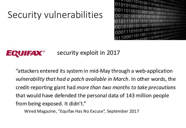Security vulnerabilities HeartBleed bug • Vulnerable code introduced in 2012 by simple programming mistake. • Allowed anyo...