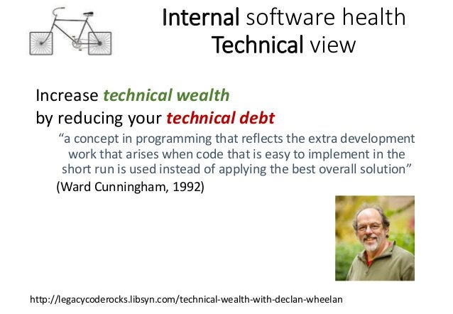 """Internal software health Technical view Reduce your technical debt • By detecting internal quality problems and """"bad smell..."""
