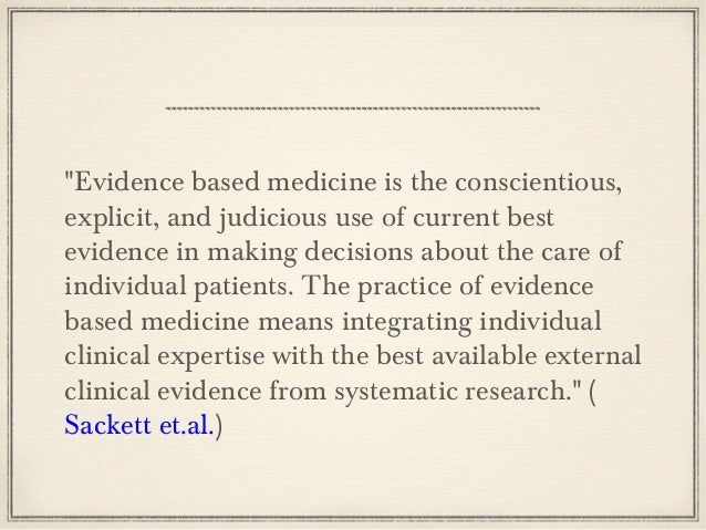 Evidence Based Medicine Issues Prior Probability Focus only on clinical claims Medicina é uma ciência aplicada, MAS... Mui...
