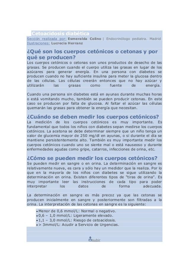 Cetoacidosis diabéticaSección realizada por: Esmeralda Colino | Endocrinólogo pediatra. MadridIlustraciones: Lucrecia Herr...