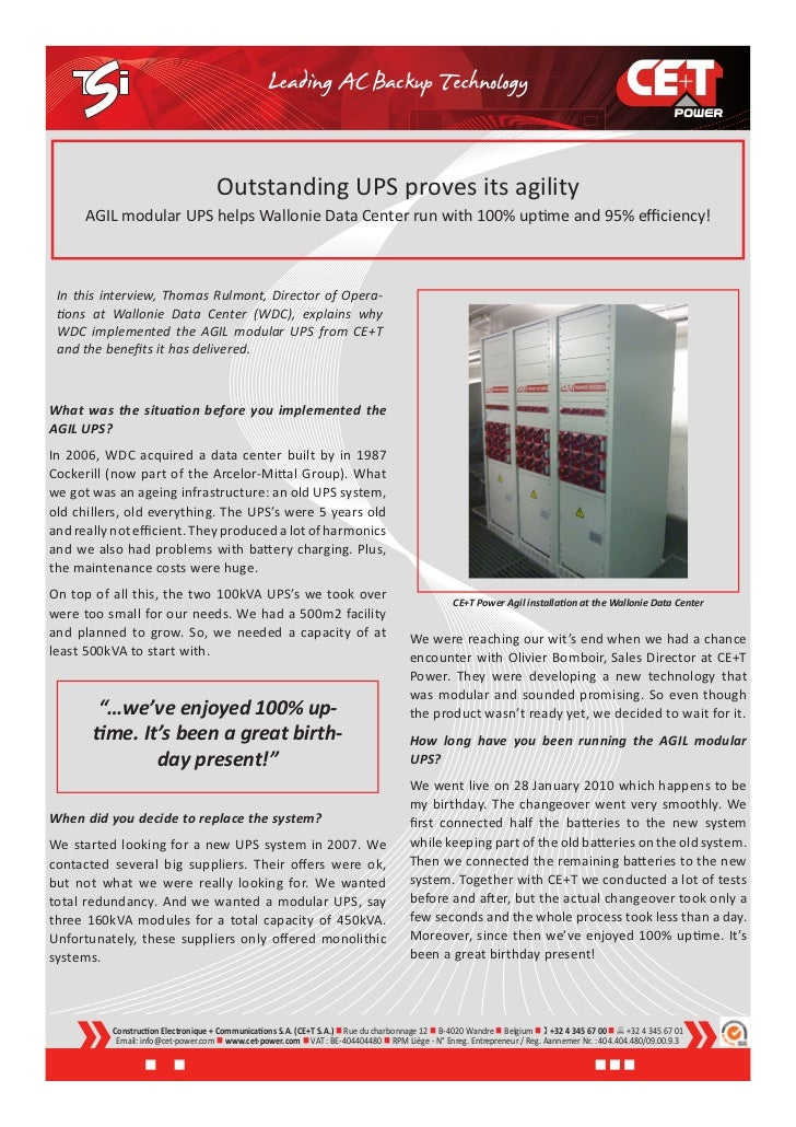Outstanding UPS proves its agility      AGIL modular UPS helps Wallonie Data Center run with 100% uptime and 95% efficienc...