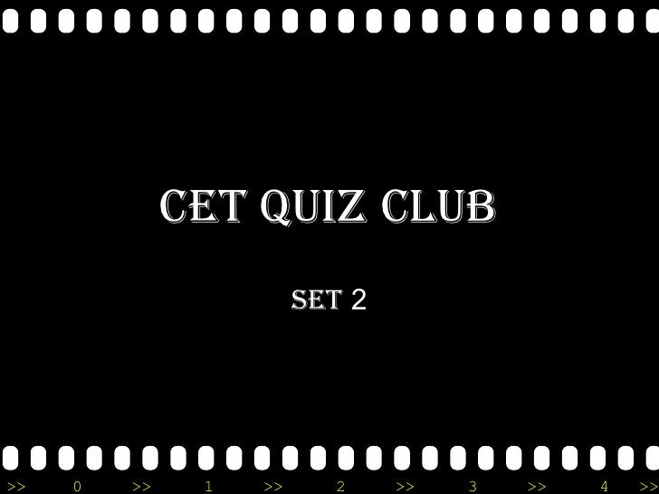 CET QUIZ CLUB SET  2