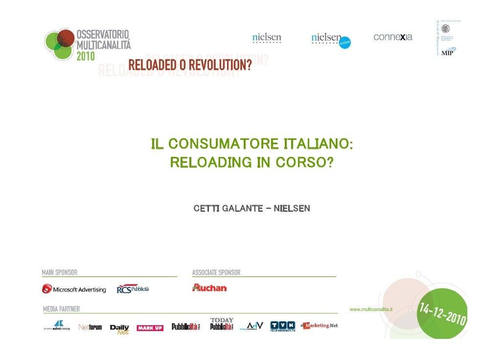 IL CONSUMATORE ITALIANO:  RELOADING IN CORSO? CETTI GALANTE - NIELSEN