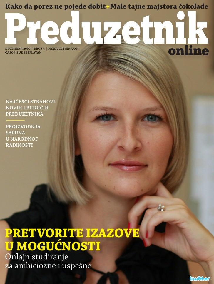 Kako da porez ne pojede dobit+Male tajne majstora čokolade    Preduzetnik DECEMBAR 2009 | BROJ 4 | PREDUZETNIK.COM ČASOPIS...