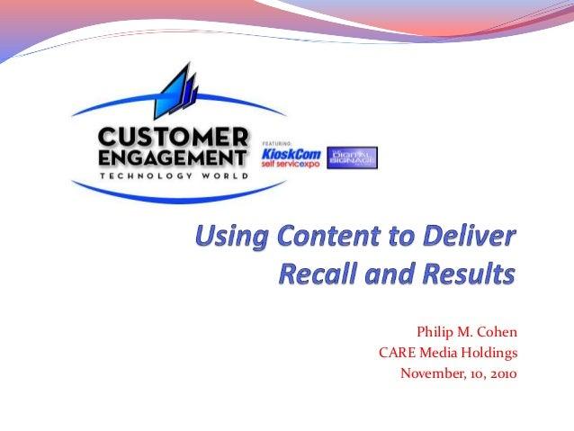 Philip M. Cohen CARE Media Holdings November, 10, 2010