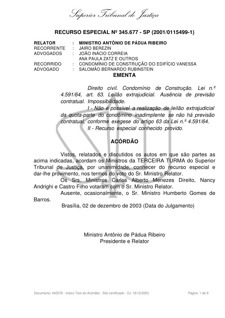 Superior Tribunal de Justiça               RECURSO ESPECIAL Nº 345.677 - SP (2001/0115499-1) RELATOR                   :  ...
